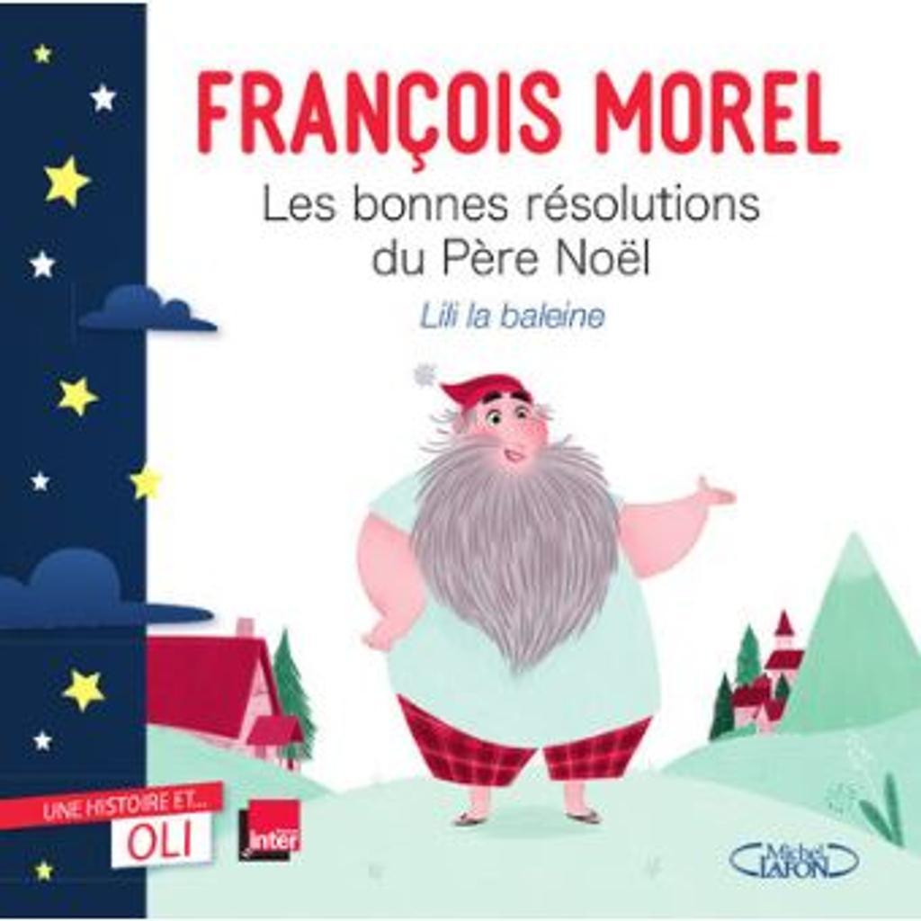 Les bonnes resolutions du pere noel / Morel francois |