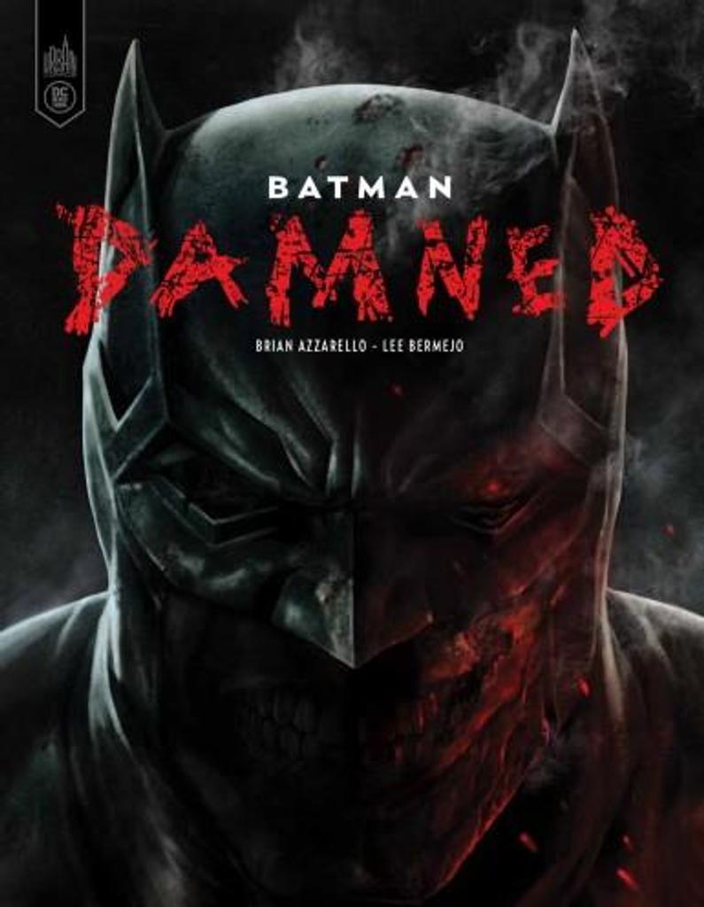 Batman : Damned / Azzarello brian |