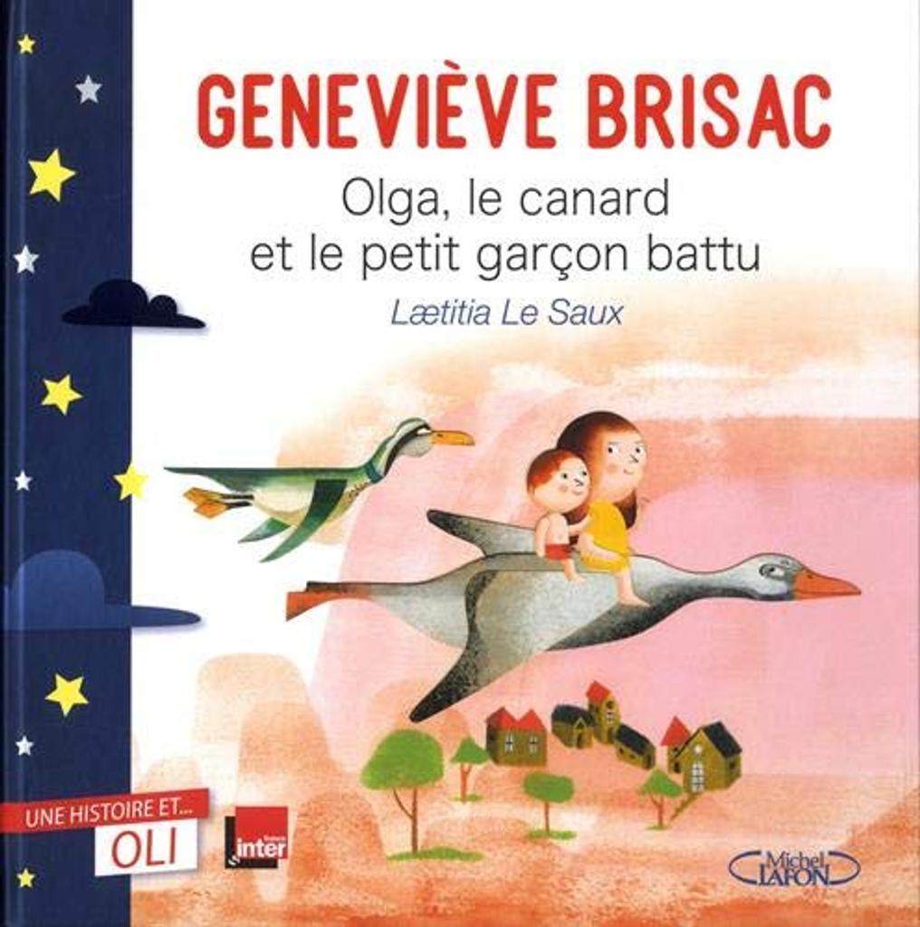 Olga, le canard et le petit garçon battu / Geneviève Brisac | Brisac, Geneviève. Auteur