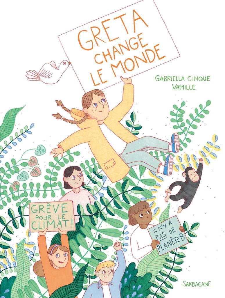Greta change le monde / Gabriella Cinque, Vamille | Cinque, Gabriella (1988-....). Auteur