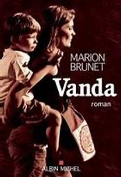 Vanda / De Marion Brunet   Brunet, Marion. Auteur