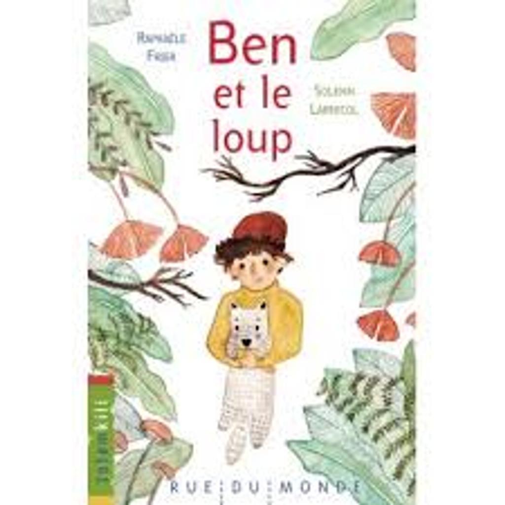 Ben et le loup / texte de Raphaële Frier |