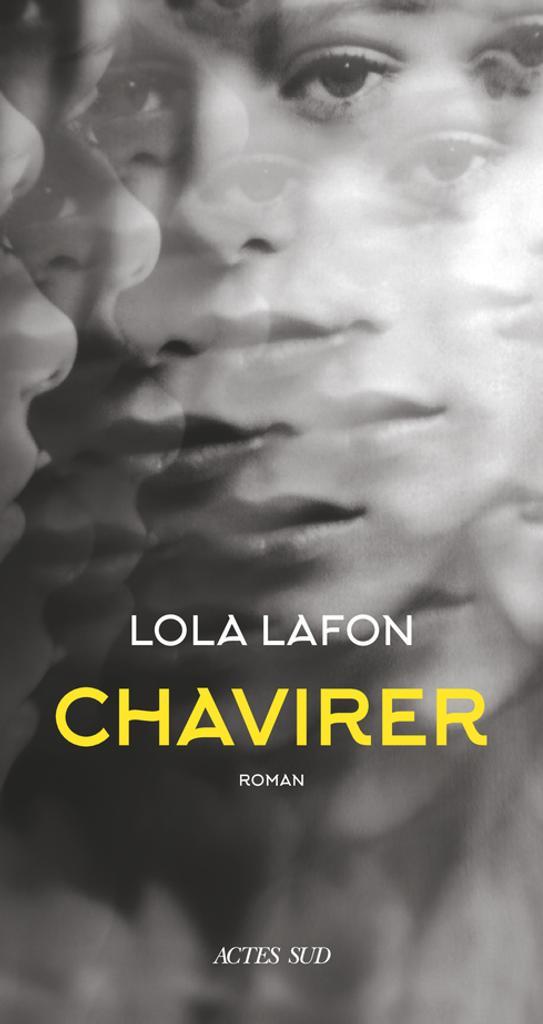 Chavirer / Lola Lafon | Lafon, Lola (1974-....). Auteur