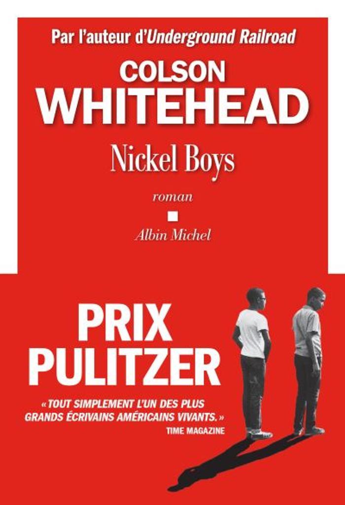 Nickel Boys / Colson Whitehead | Whitehead, Colson (1969-....). Auteur