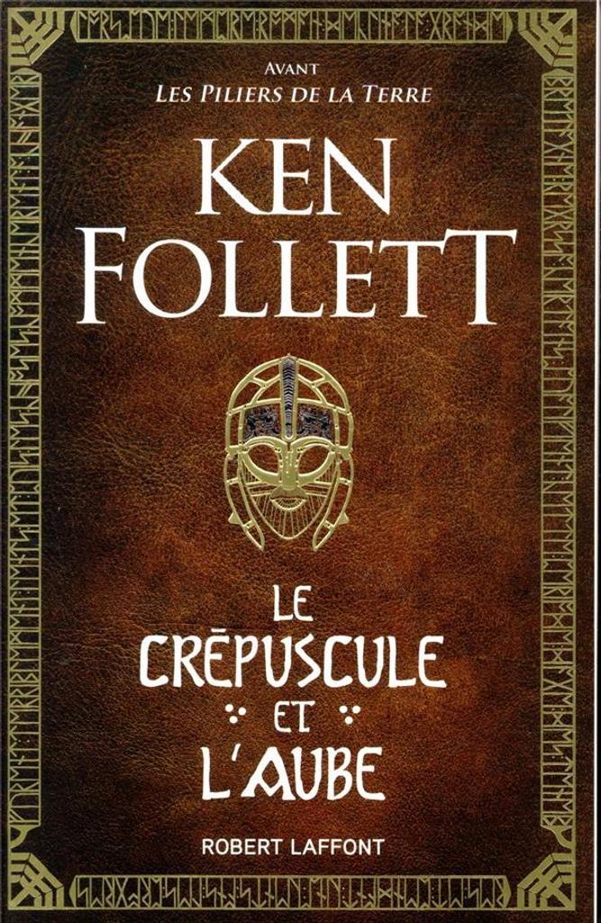 Le crépuscule et l'aube / Ken Follett | Follett, Ken (1949-..). Auteur