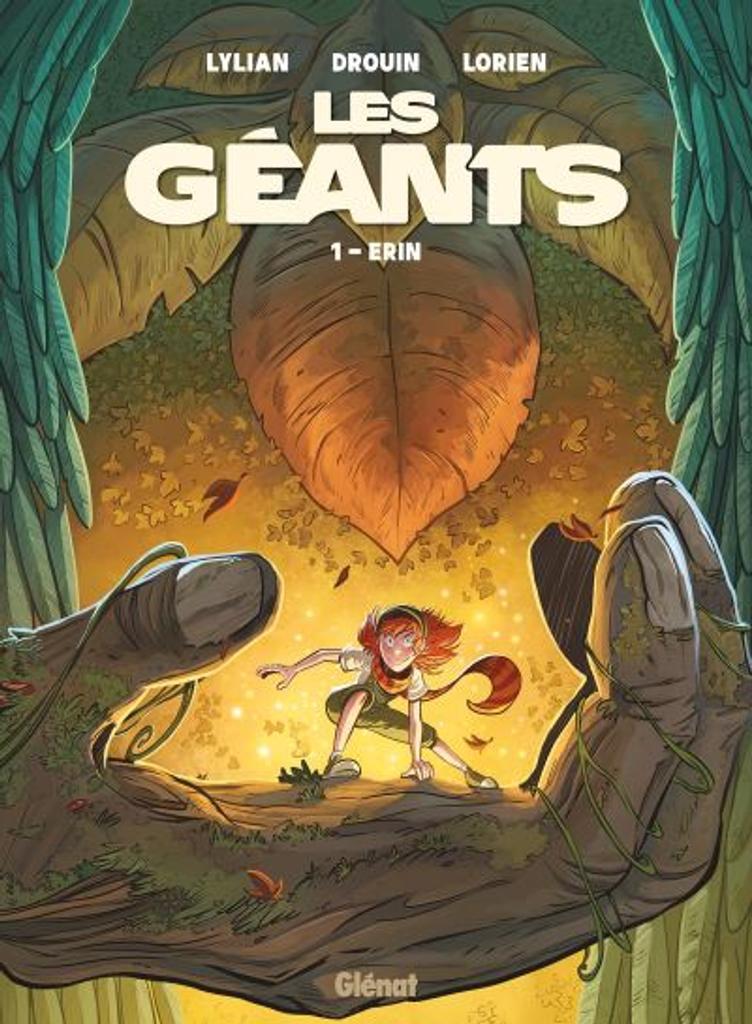 Les Géants. 01 : Erin / scénario, Lylian | Lylian (1975-....). Auteur