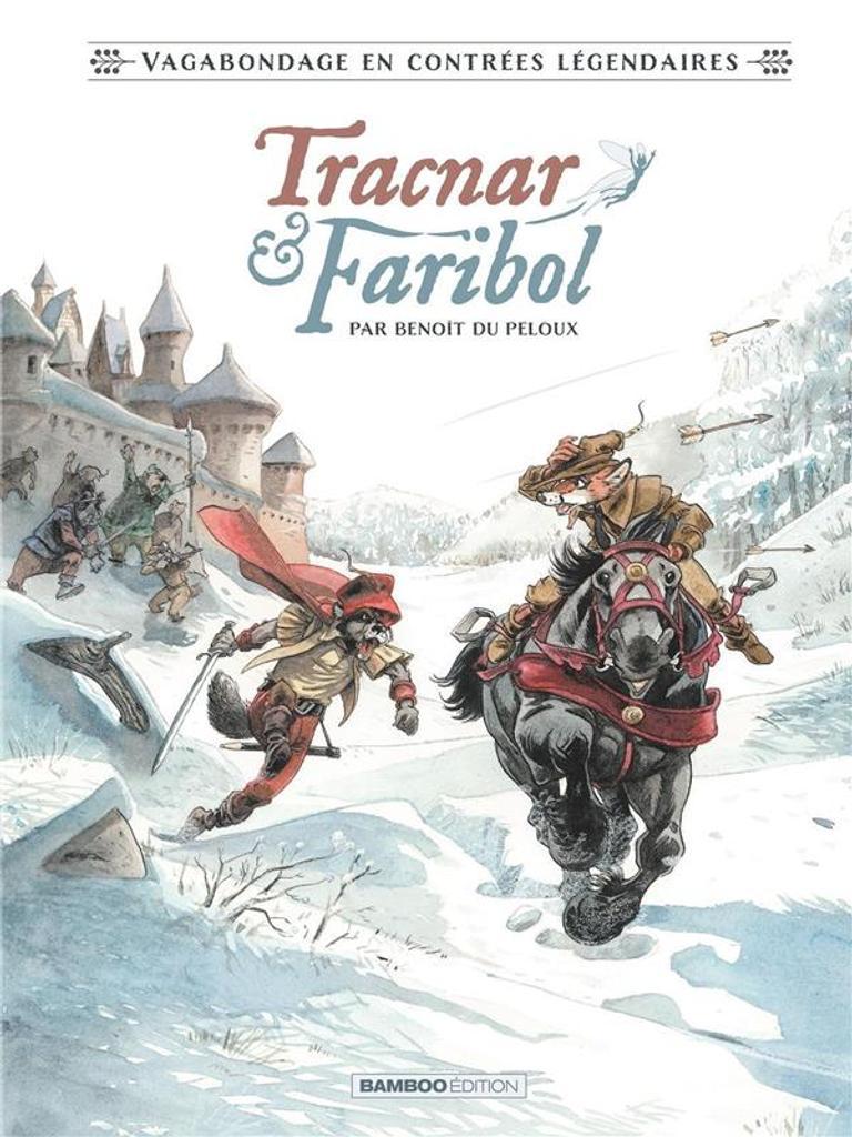 Tracnar & Faribol / conté et illustré par Benoît du Peloux |