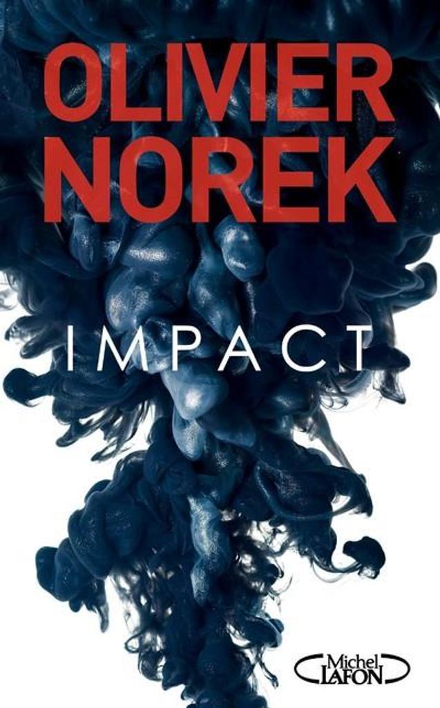 Impact / Olivier Norek |