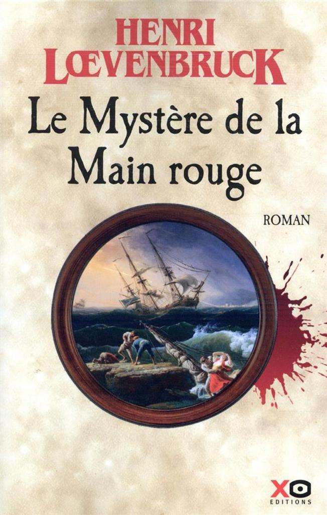 Le mystère de la main rouge / Loevenbruck, Henri |