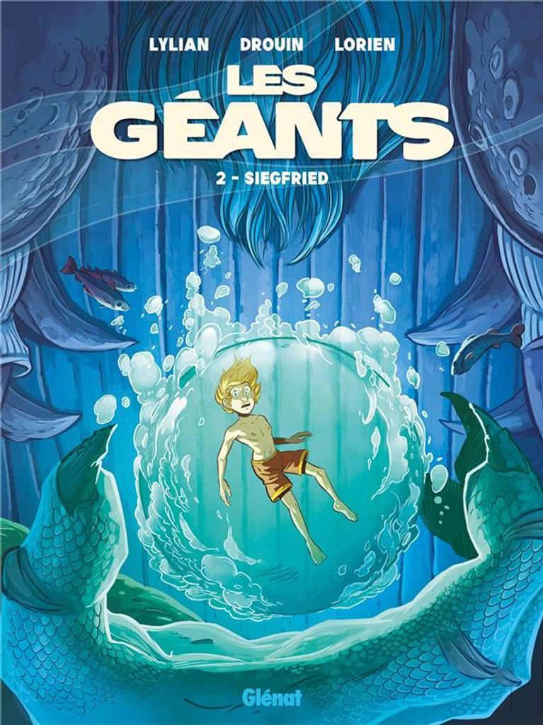 Les Géants. 02 : Siegfried / scénario, Lylian |